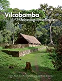 Vilcabamba and the Archaeology of Inca Resistance (Monographs Book 81) (English Edition)