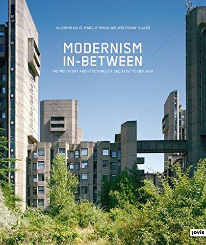 Social Modernism : Tome 1, Modernism in Between