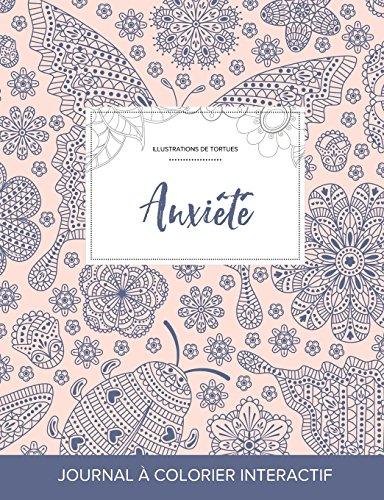 Journal de Coloration Adulte: Anxiete (Illustrations de Tortues, Coccinelle) par Courtney Wegner