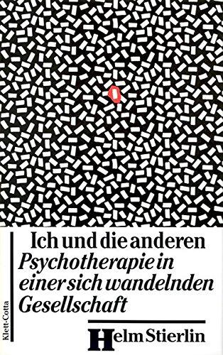 Ich und die anderen: Psychotherapie in einer sich wandelnden Gesellschaft