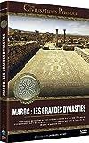 Les Civilisations perdues : Maroc: Les Grandes Dynasties