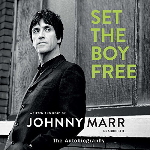 Set the Boy Free: The Autobiography; Library Edition by Johnny Marr (2016-11-15)