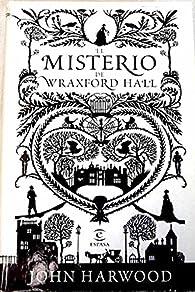 El misterio de Wraxford. la sesión de espiritismo par John Harwood