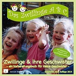 Zwillinge & ihre Geschwister: ein Vorbereitungsbuch für kleine Geschwister