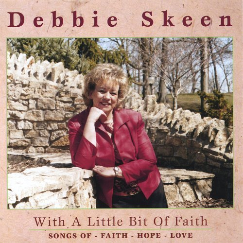 with-a-little-bit-of-faith-by-debbie-skeen-2005-08-19