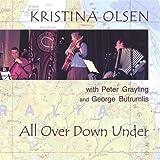 Songtexte von Kristina Olsen - All Over Down Under