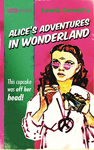 Alice's Adventures In Wonderland (pulp! The Classics)