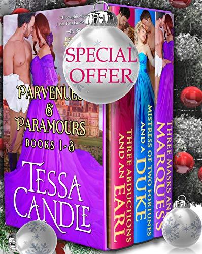 Parvenues & Paramours Books 1-3 Box Set: Three Steamy Regency Romance Novels (Regency Lords Box Sets Book 1) (English Edition)