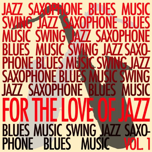 For The Love Of Jazz, Vol. 1