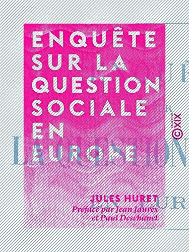 Enquête sur la question sociale en Europe
