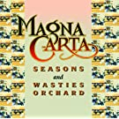 Seasons + Songs From Wasties Orchard (Digitally Remastered)