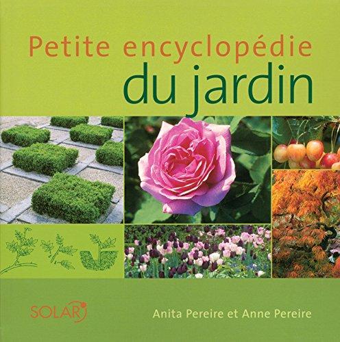Petite Encyclopdie du jardin