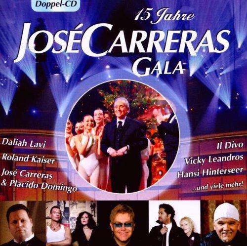 Preisvergleich Produktbild 15 Jahre José Carreras - Gala 2009