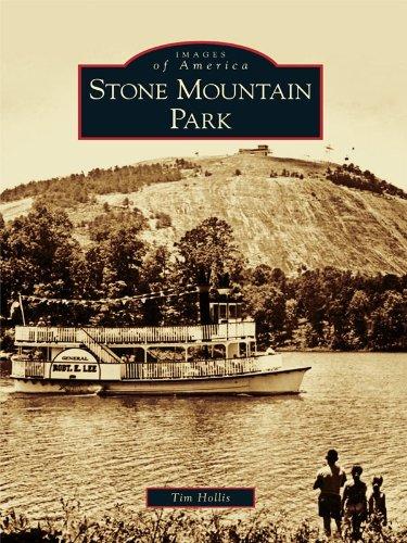 Stone Mountain Park (Images of America) (English Edition) (Mountain Park Stone)