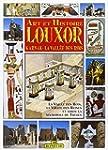 Art et histoire, Louxor, Karnak, la V...