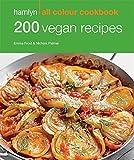 200 Vegan Recipes: Hamlyn All Colour Cookbook