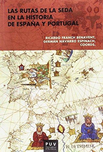 Rutas de la seda en la historia de España y Portugal,Las por Aa.Vv.