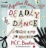 Agatha Raisin and the Deadly Dance (BBC Audio)