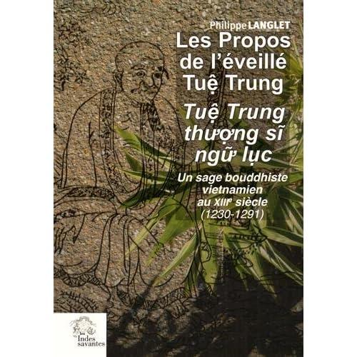 Les propos de l'éveillé Tuê Trung : Un sage bouddhiste vietnamien au XIIIe siècle (1230-1291)