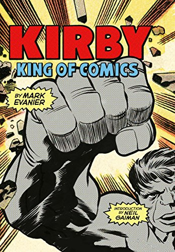 Kirby: King of Comics (Anniversary Edition) (English Edition ...