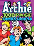 Archie Comics 1000 Page Comics Hoopla (Archie 1000 Page Digests)