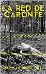 La red de Caronte par Gemma Herrero Virto