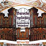 Barocke Orgelschätze in Der Jesuitenkirche Mindelheim (Baroque Organ Treasures)
