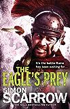 The Eagle's Prey (Eagles of the Empire 5): Cato & Macro: Book 5 (English Edition)