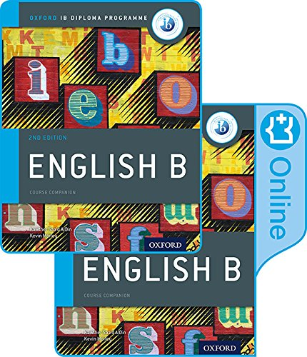 IB English B Course Book Pack: Oxford IB Diploma Programme (Print Course Book & Enhanced Online Course Book) (English B for Ib Diploma Programme)