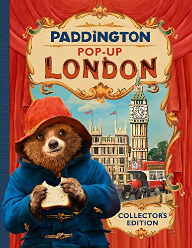 Paddington Pop-Up London: Movie Tie-In: Collector's Edition -