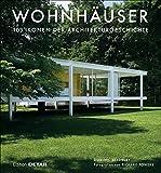 Wohnhäuser: 103 Ikonen der Architekturgeschichte (DETAIL Special)
