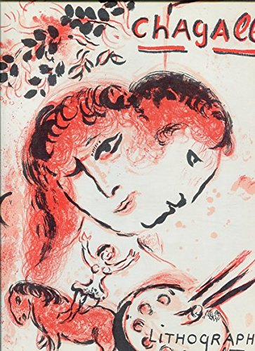 The Lithographs of Chagall III - 1962 - 1968 -
