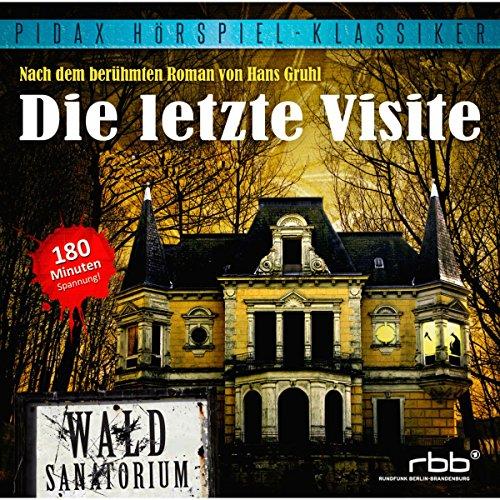 Buchseite und Rezensionen zu 'Die letzte Visite' von Hans Gruhl