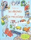 Fenêtre sur - Les déchets et le recyclage