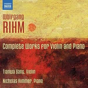 Wolfgang Rihm : Oeuvres pour violon et piano