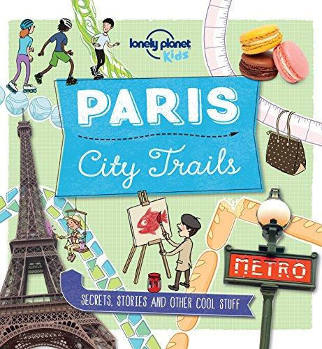 City-Trails-Paris-Lonely-Planet-Kids