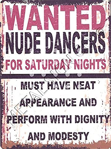 8x10 WANTED NUDE DANCERS FUNNY METAL SIGN RETRO VINTAGE STYLE 8x10in 20x25cm games room bar man