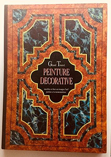 Download Peinture décorative : Gérard Trouve : marbres et bois en trompe-l'oeil, patines et ornementations