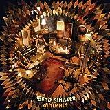 Songtexte von Bend Sinister - Animals