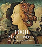 1000 Masterpieces of European Painting (Ullmann) by Stukenbrock, Christiane, T?pper, Barbara (2011) Hardcover