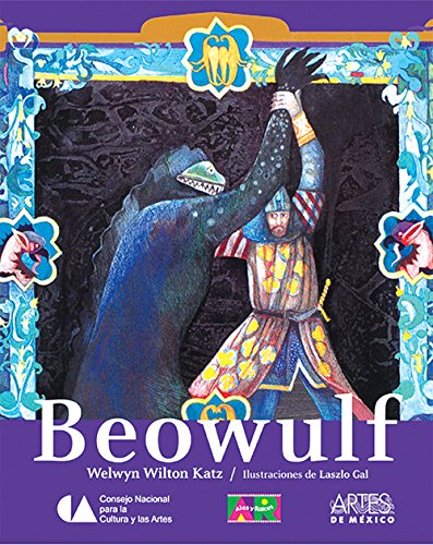 Beowulf (Alas Y Raices/ Wings and Roots) por Welwyn Wilton Katz