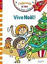 J'apprends à lire avec Sami et Julie - CP : Vive Noël par Lesbre
