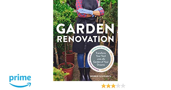 Garden Renovation Amazoncouk Bobbie Schwartz 48 Books Custom Garden Design Website Remodelling