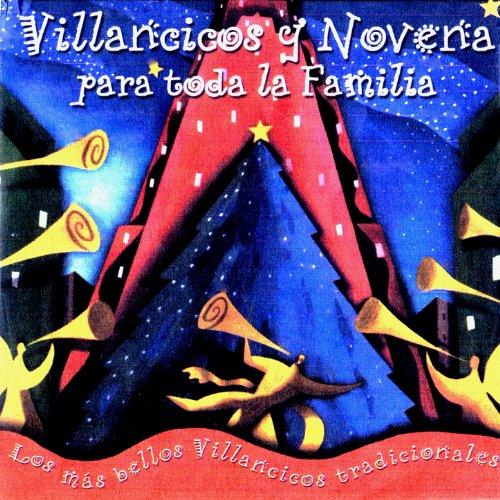 Villancicos y Noveńa para toda la Familia (Los Más Bellos Villancicos Tradicionales)