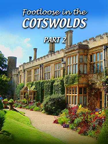 Footloose in the Cotswolds - Part 2 [OV]