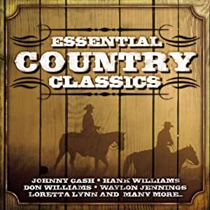 Essential Country Classics