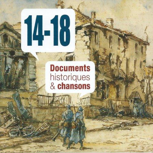 14-18 documents historiques et...