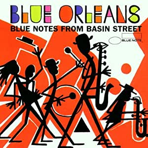 Blue Orleans Blue Notes From Basin Street Amazon Co Uk