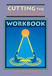 Cutting the Ties That Bind Workbook