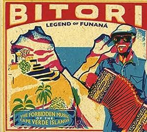 Legend Of Funana (The Forbidden Music Of Cape Verde Islands)